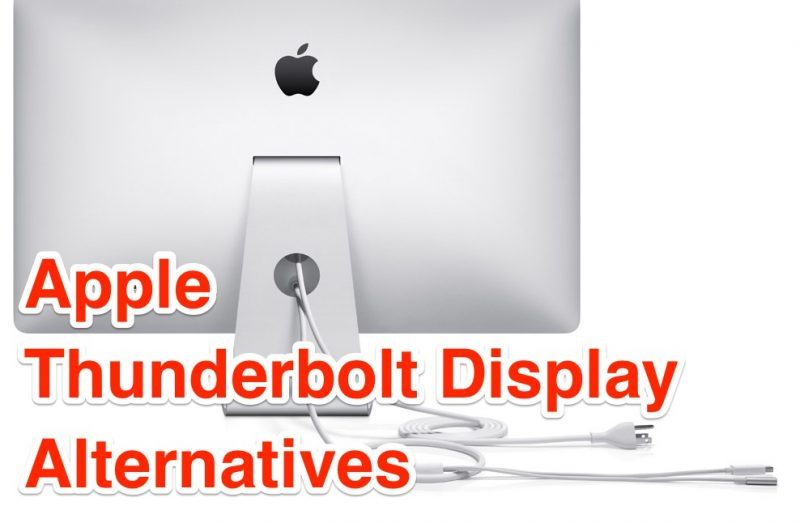 apple thunderbolt display alternatives