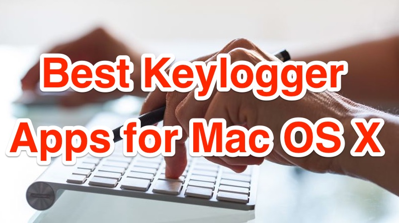 best-keylogger-apps-mac