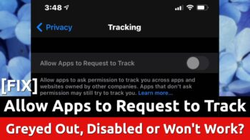 fix allow apps request track iphone greyed disabled wont work